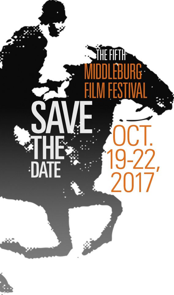 Save the Date: The Fifth Middleburg Film Festival, Oct 19-22, 2017